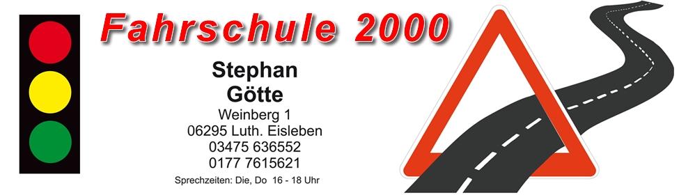 Fahrschule 2000 – Stephan Götte – Lutherstadt Eisleben